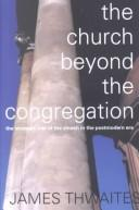 Cover of: The Church Beyond the Congregation