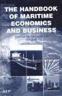 Cover of: The Handbook of Maritime Economics and Business (Maritime & Transport Law Library) | Costas Th Grammenos