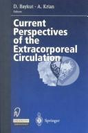 Cover of: Current Perspectives of the Extracorporeal Circulation |