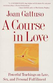Cover of: A Course in Love | Joan M. Gattuso