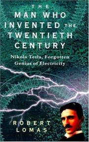 Cover of: The Man Who Invented the Twentieth Century