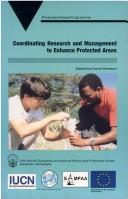 Cover of: Coordinating Research and Management to Enhance Protected Areas