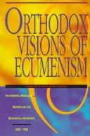 Orthodox Visions of Ecumenism