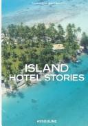 Cover of: Island Hotel Stories | Francisca Matteoli