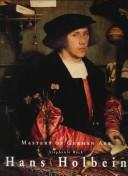 Cover of: Hans Holbein, 1497/98-1543