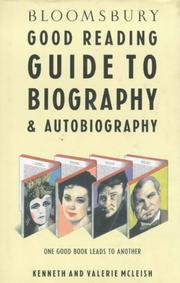 Cover of: Bloomsbury good reading guide to biography & autobiography | Kenneth McLeish