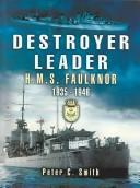 Cover of: Destroyer leader | Peter Charles Smith