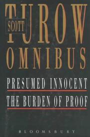 Cover of: Scott Turow Omnibus: Includes One L, the Laws of Our Fathers, Pleading Guilty, the Burden of Proof, Presumed Innocent