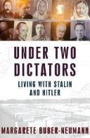 Cover of: Under two dictators