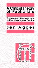 Cover of: CRITIC THEORY PUBLIC LIFE PB | Ben Agger State