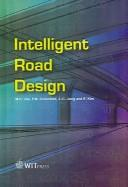Cover of: Intelligent road design by