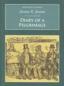 Cover of: Diary of a Pilgrimage (Nonsuch Classics) by Jerome Klapka Jerome