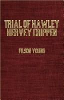 Cover of: The Trial Of Dr Hawley Hervey Crippen