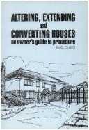 Altering, Extending and Converting Houses by G. Di Leo