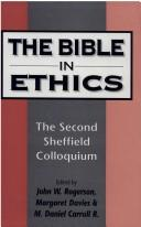 Cover of: Bible in ethics | Sheffield Colloquium (2nd 1995 University of Sheffield)