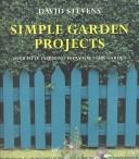 Cover of: Simple garden projects