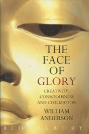 Cover of: Face of Glory Creativity Consciousness | William Anderson