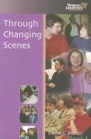 Cover of: Through Changing Scenes