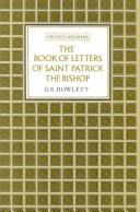 Cover of: Liber epistolarum Sancti Patricii episcopi =: The book of letters of Saint Patrick the Bishop
