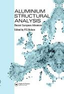 Cover of: Aluminium Structural Analysis