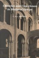 Cover of: Churches and churchmen in medieval Europe