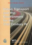 Cover of: Urban Transport and the Environment for the 21st Century IV (Advances in Transport Vol 1) |