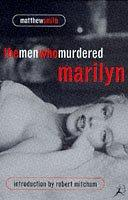Cover of: The Men Who Murdered Marilyn