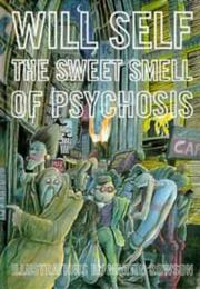 Cover of: The sweet smell of psychosis