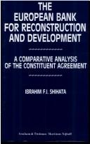 Cover of: The European Bank for Reconstruction and Development