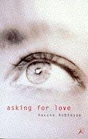 Cover of: Asking for love: and other stories.