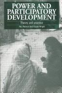 Cover of: Power and participatory development | edited by Nici Nelson and Susan Wright.