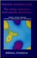Cover of: Particle astrophysics