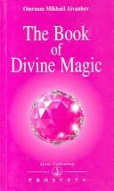 Cover of: The Book of Divine Magic (Izvor Collection, Volume 226)