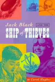 Cover of: Jack Black and the Ship of Thieves | Carol Hughes