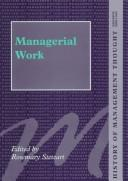 Cover of: Managerial Work (History of Management Thought (Aldershot, England).)