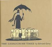 Cover of: The Gashlycrumb Tinies: Or, After the Outing