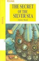 Cover of: The secret of the silver sea