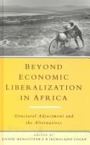 Cover of: Beyond Economic Liberalization in Africa |