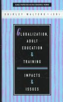 Cover of: Globalization, adult education and training |