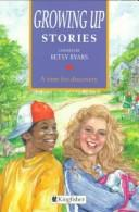 Cover of: Growing Up Stories (Story Library) |
