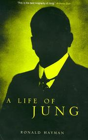 A life of Jung by Ronald Hayman