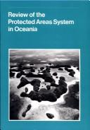 Cover of: Review of the protected areas system in Oceania |