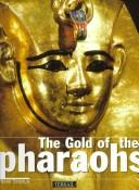 Cover of: The Gold of the Pharaohs