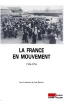 Cover of: La France en mouvement, 1934-1938