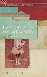 Cover of: Landscapes of Memory: A Holocaust Girlhood Remembered