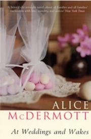 At weddings and wakes by Alice McDermott
