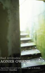 Cover of: Bad attitudes | Agnes Owens