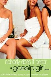 Cover of: Nobody Does It Better (Gossip Girl)