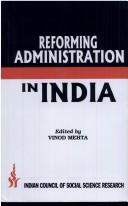 Cover of: Reforming administration in India |