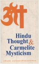 Cover of: Hindu Thought and Carmelite Mysticism | Swami Siddheswarananda